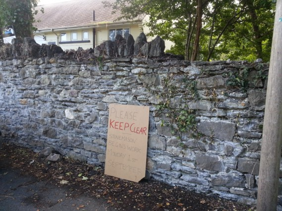 Please keep clear. Stonemason begins work Monday 1st September